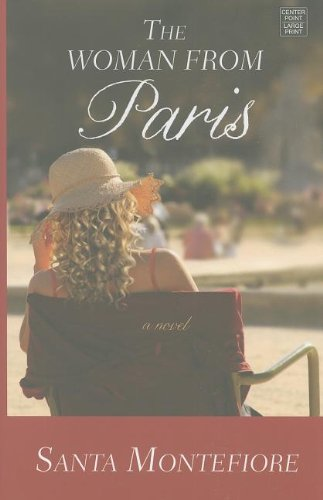 The Woman from Paris: Montefiore, Santa