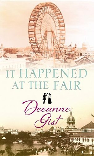 It Happened at the Fair: Gist, Deeanne