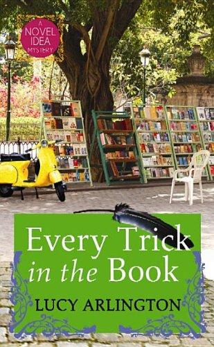 9781611737318: Every Trick in the Book: A Novel Idea Mystery (Novel Idea Mysteries)