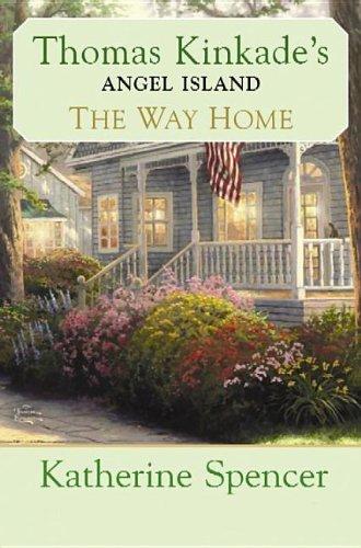 9781611737486: The Way Home (Thomas Kinkade's Angel Island)