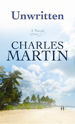 Unwritten (Center Point Premier Fiction (Large Print)): Martin, Charles