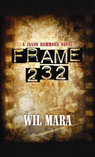 Frame 232 (Jason Hammond Novels): Mara, Wil