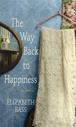 9781611737912: The Way Back to Happiness