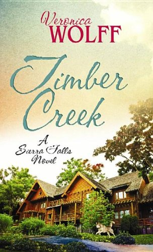 9781611738049: Timber Creek (Sierra Falls Novels)