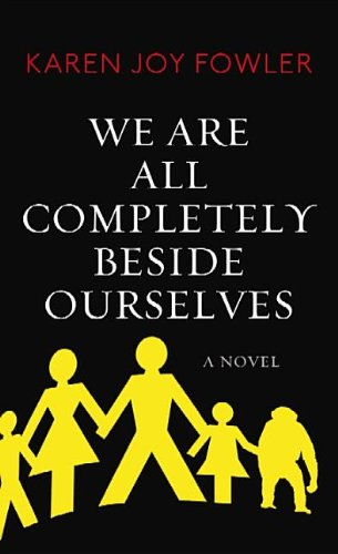 what it means to be human in the novel we are all completely beside ourselves by karen joy fowler This brave, bold, shattering novel reminds us what it means to be human, in the best and worst sense  miami herald  halfway through karen joy fowler's enthralling novel we are all completely beside ourselves, i was sort of beside myself, too, with that electric thrill of discovering a great book i wanted to stay up all night to finish it.