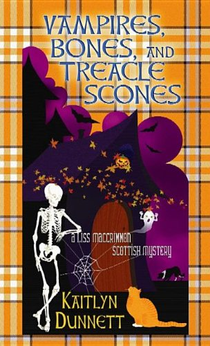 9781611738469: Vampires, Bones, and Treacle Scones (Liss Maccrimmon Scottish Mysteries)
