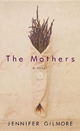9781611738513: The Mothers