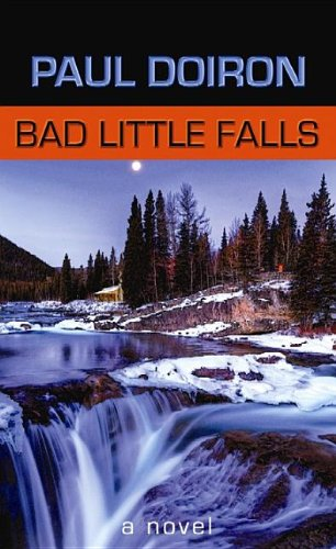 9781611738551: Bad Little Falls: A Mike Bowditch Novel