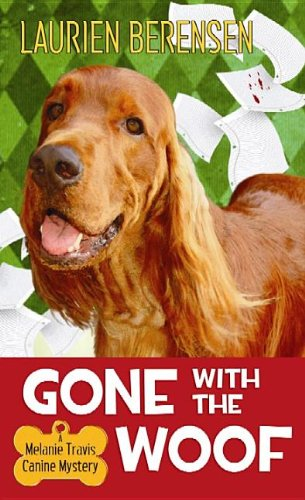 9781611738902: Gone with the Woof (Melanie Travis Mystery)