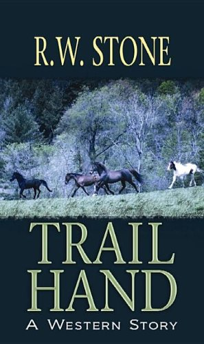 9781611738933: Trail Hand: A Western Story