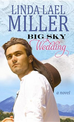 Big Sky Wedding: Miller, Linda Lael