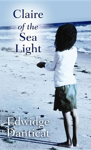 Claire of the Sea Light (1611739292) by Edwidge Danticat