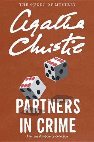 Partners in Crime: A Tommy and Tuppence: Christie, Agatha