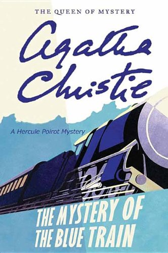 9781611739886: The Mystery of the Blue Train (Hercule Poirot Mysteries)