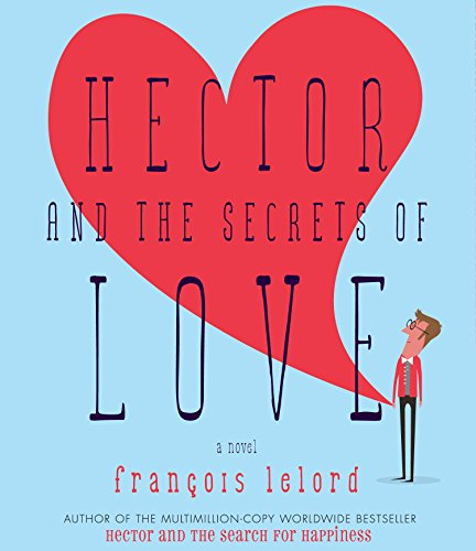 9781611742657: Hector and the Secrets of Love