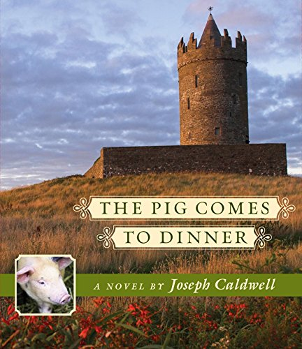 9781611744170: The Pig Comes to Dinner