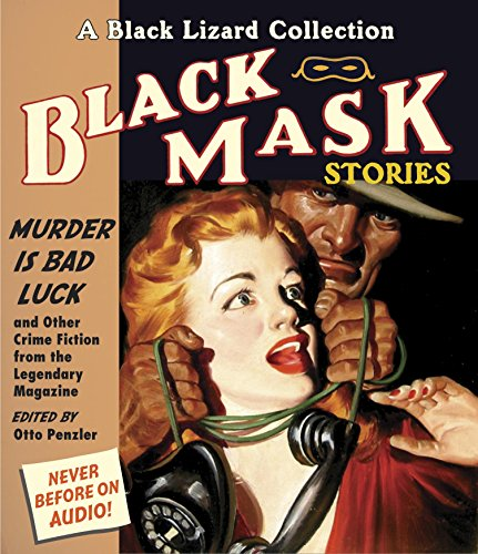 9781611744613: Black Mask 2: Murder IS Bad Luck: And Other Crime Fiction from the Legendary Magazine (A Black Lizard Collection)