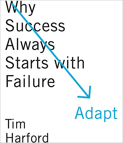 Adapt: Why Success Always Starts with Failure (Compact Disc): Tim Harford