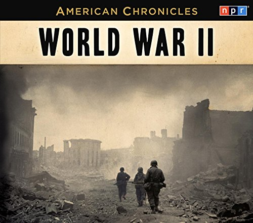 9781611745054: NPR American Chronicles: World War II