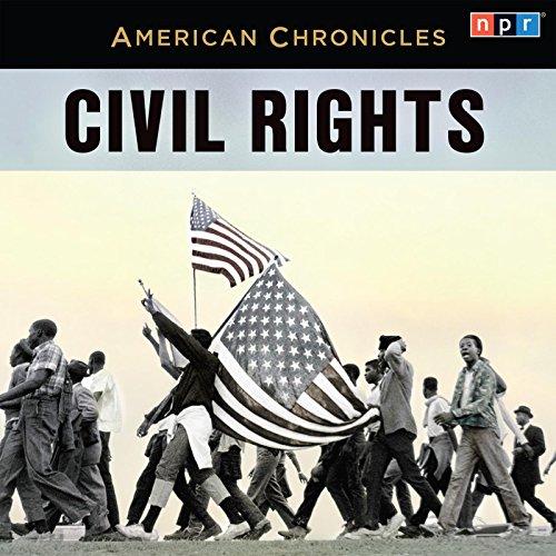 9781611745085: NPR American Chronicles: Civil Rights