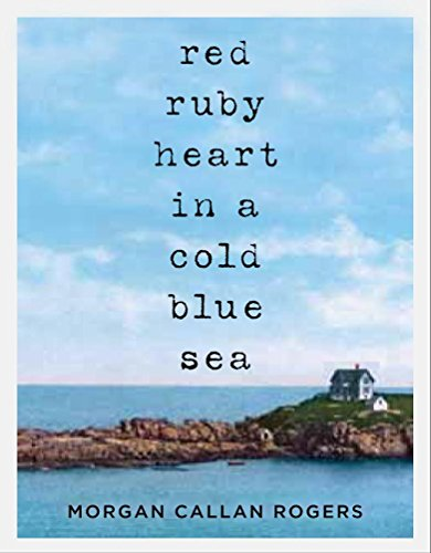 9781611746297: Red Ruby Heart in a Cold Blue Sea