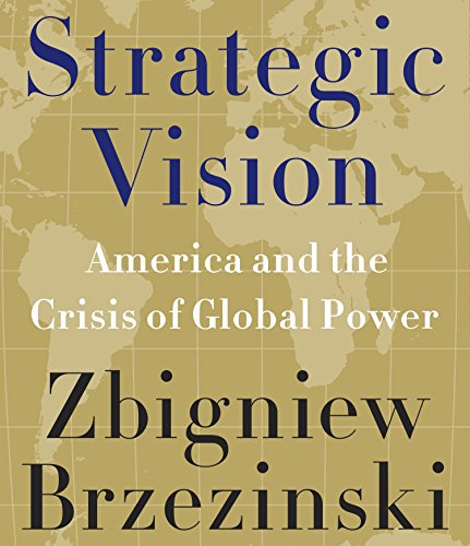 9781611746396: Strategic Vision: America and the Crisis of Global Power