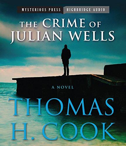 9781611747454: The Crime of Julian Wells