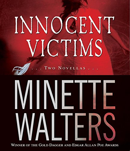 Innocent Victims: Two Novellas: Walters, Minette