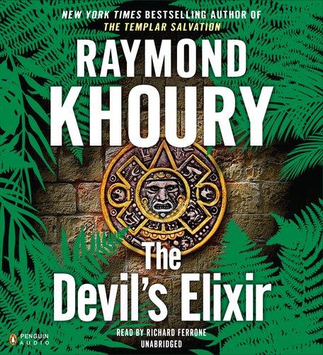 The Devil's Elixir: Khoury, Raymond; Ferrone, Richard