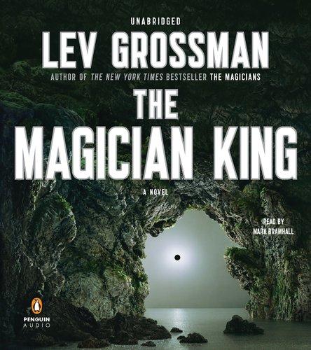 9781611760255: The Magician King: A Novel