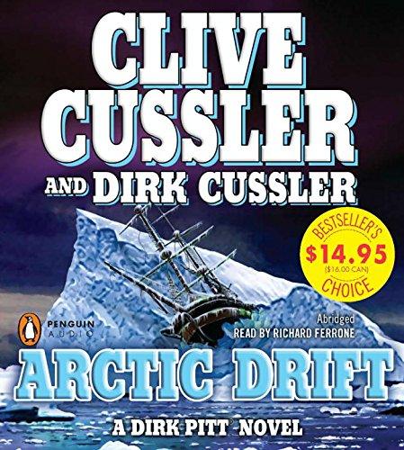 Arctic Drift (Dirk Pitt Novels): Cussler, Clive; Cussler, Dirk
