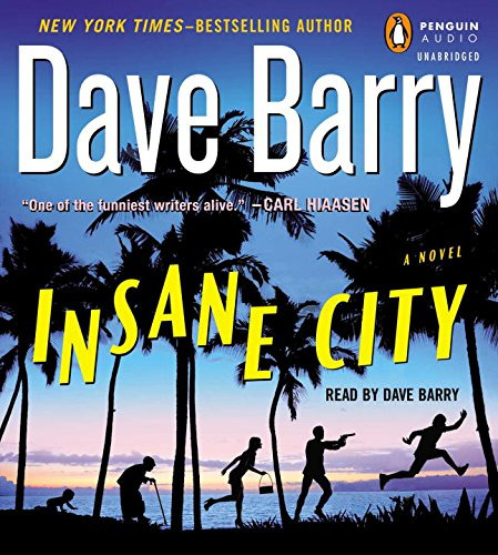 Insane City: Barry, Dave