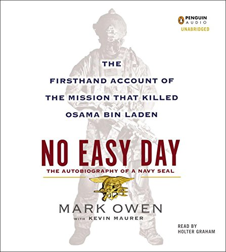 9781611761566: No Easy Day: The Autobiography of a Navy SEAL: The Firsthand Account of the Mission That Killed Osama Bin Laden