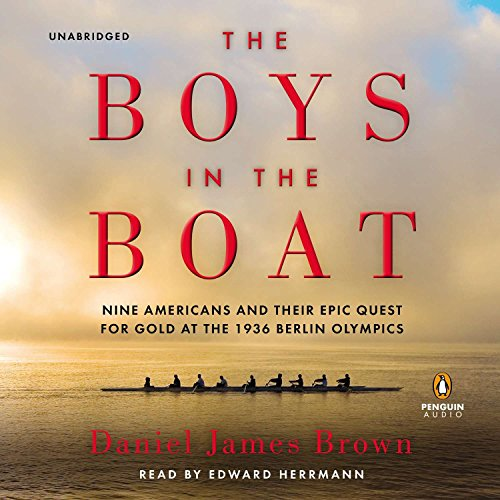 9781611761696: The Boys in the Boat: Nine Americans and Their Epic Quest for Gold at the 1936 Berlin Olympics