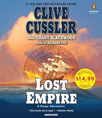 Lost Empire: A Fargo Adventure: Cussler, Clive; Blackwood, Grant