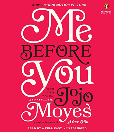 9781611762358: Me Before You: A Novel (Me Before You Trilogy)
