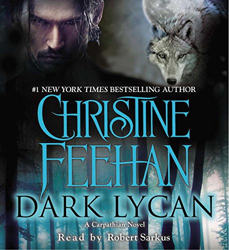 9781611762365: Dark Lycan: A Carpathian Novel