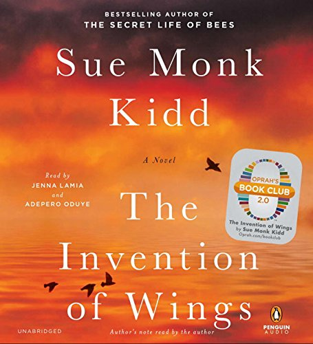 The Invention of Wings: A Novel (1611762529) by Sue Monk Kidd