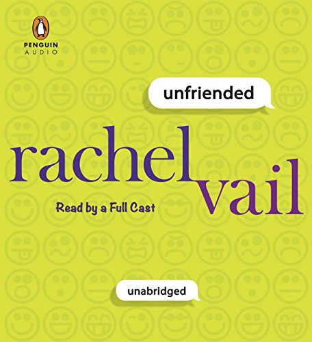 Unfriended (Compact Disc): Rachel Vail