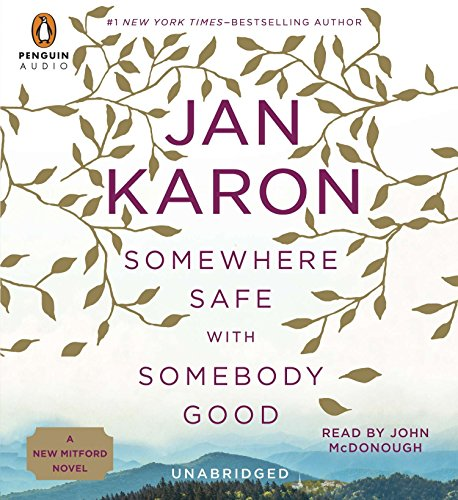 Somewhere Safe with Somebody Good (Compact Disc): Jan Karon