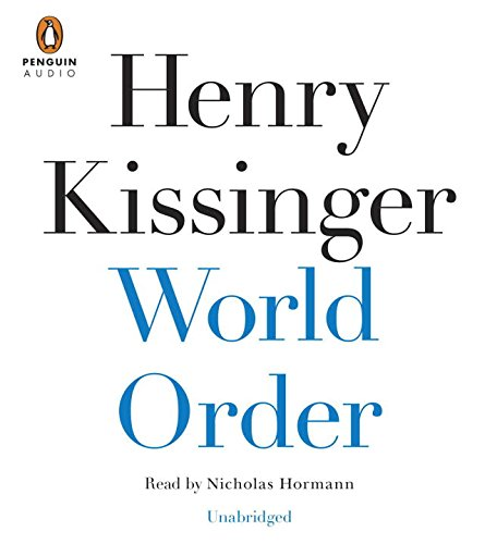 World Order: Henry Kissinger