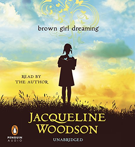 UC Brown Girl Dreaming: Woodson, Jacqueline