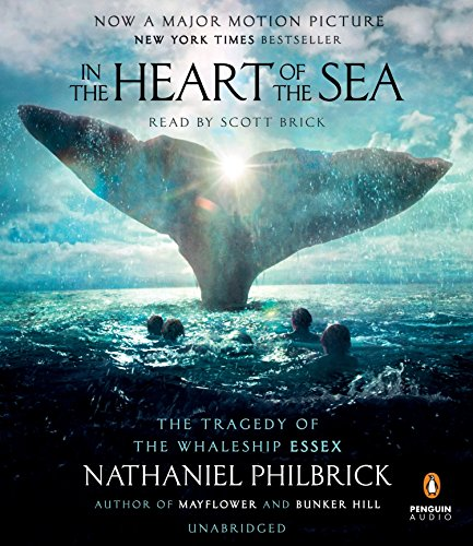 9781611763577: In the Heart of the Sea: The Tragedy of the Whaleship Essex (Movie Tie-in)