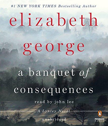 9781611763669: A Banquet of Consequences (Inspector Lynley Novel)