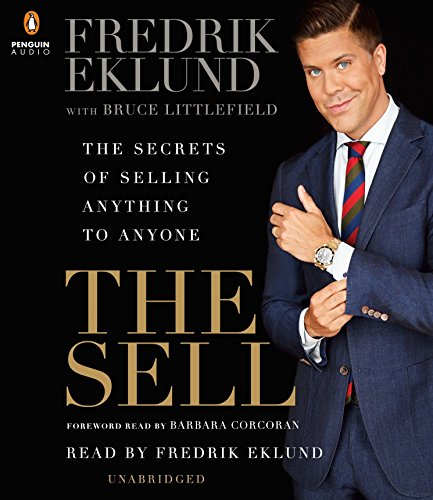 9781611764000: The Sell: The Secrets of Selling Anything to Anyone