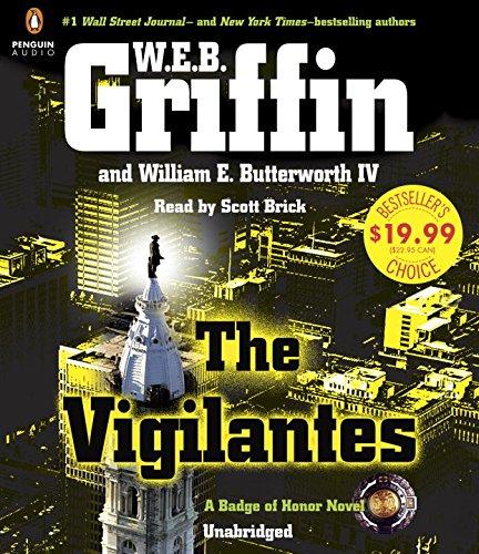 The Vigilantes (Badge Of Honor): Griffin, W.E.B.; Butterworth