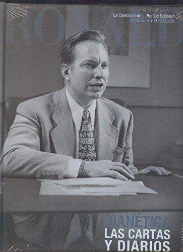 Dianetica Las Cartas Y Diarios: La Coleccion de L. Ron Hubbard: LaFayette Ron hubbard