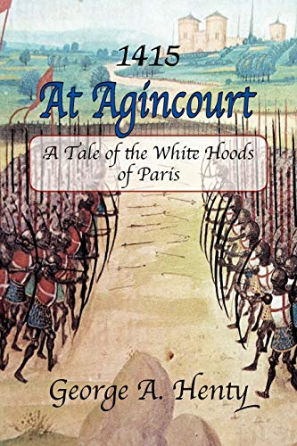 9781611791112: At Agincourt: A Tale of the White Hoods of Paris