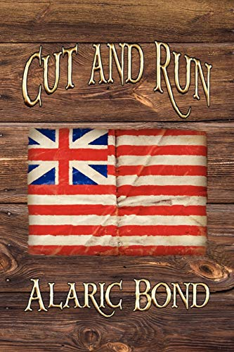 9781611791693: Cut and Run: The Fourth Book in the Fighting Sail Series