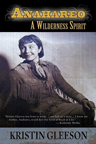 9781611792201: Anahareo: A Wilderness Spirit